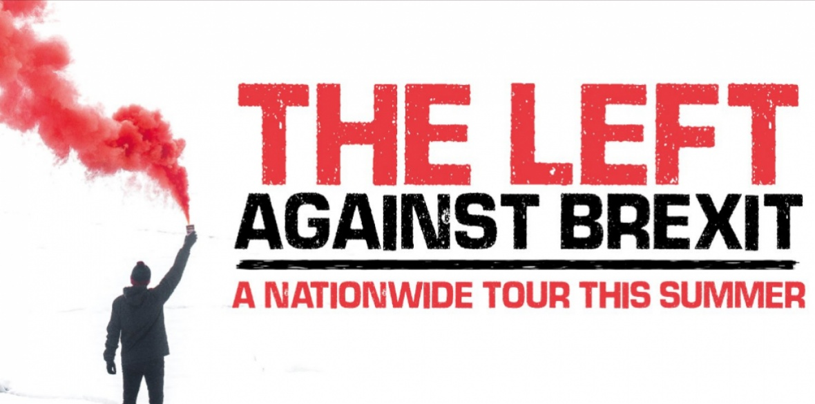 Image result for Left anti-=Brexit tour