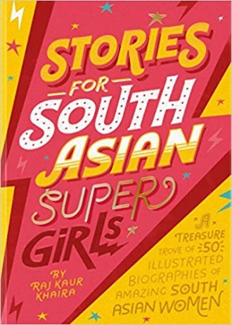 Book Review Stories for South Asian Super Girls by Raj Kaur Khaira