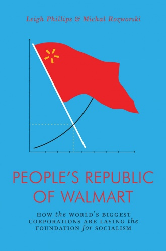 Book Review: People's Republic of Walmart   Morning Star