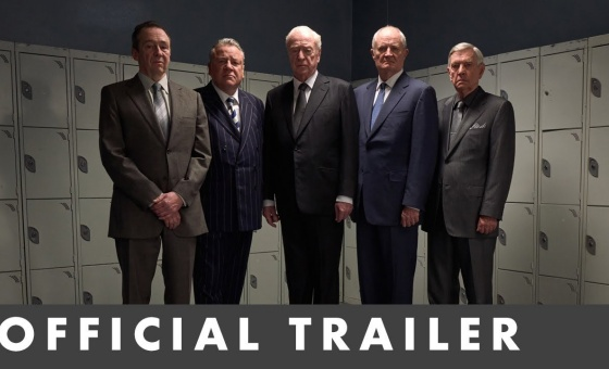 KING OF THIEVES – Official Trailer – Starring Michael Caine