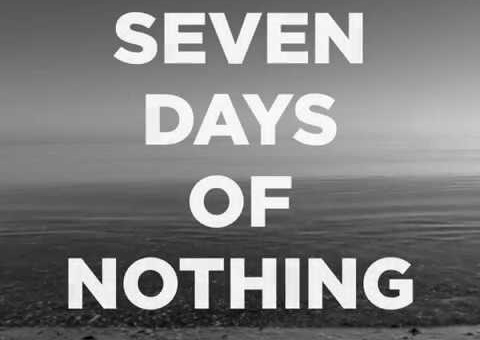 Seven Days of Nothing By Naomi Bedford & Paul Simmonds