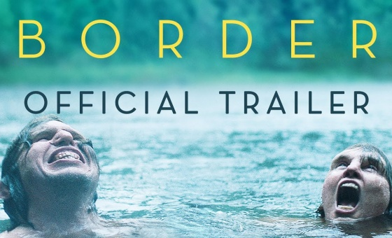 Border [Official Trailer] In Theaters October 26