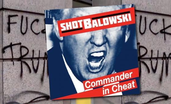 Shot Balowski – Commander in Cheat