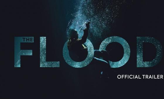 The Flood | Official UK Trailer [HD] | In Cinemas & On Demand 21 June